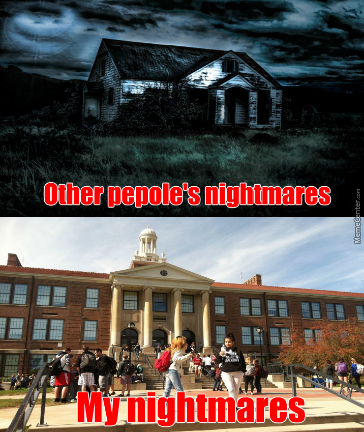 school is spooky as hell by vitellius1000 meme center