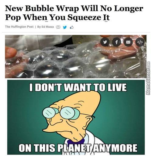 Screw That, I'll Make My Own Bubblewrap! Which Pops Twice As Much, Yeah!