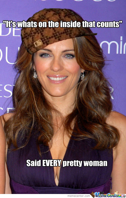 Scumbag Attractive Women