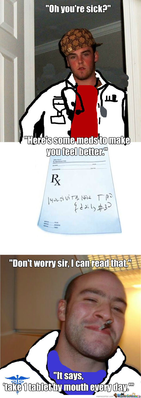 Scumbag Doctor, Good Guy Pharmacist