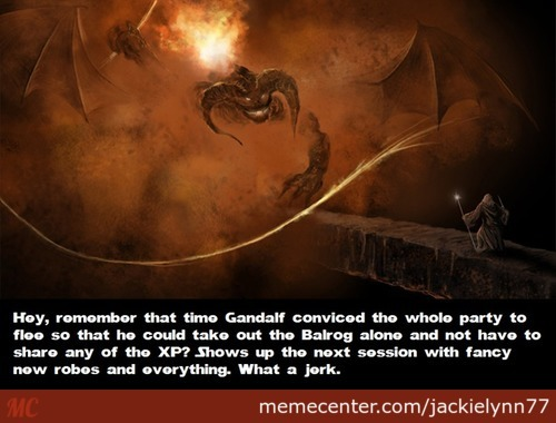 Scumbag Gandalf ( Gamer Will Understand )