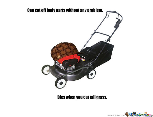 Scumbag Lawnmower
