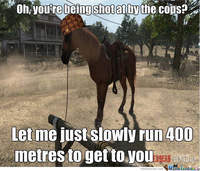 Scumbag Red Dead Redemption Horse