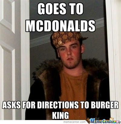 Scumbag Steve Goes To Mcdonalds