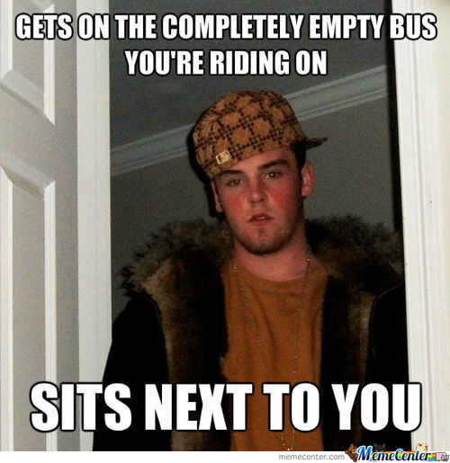 Scumbag Stranger On Bus