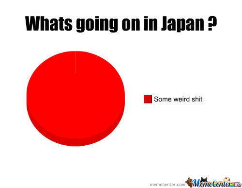 Seriously,dafuq Japan?
