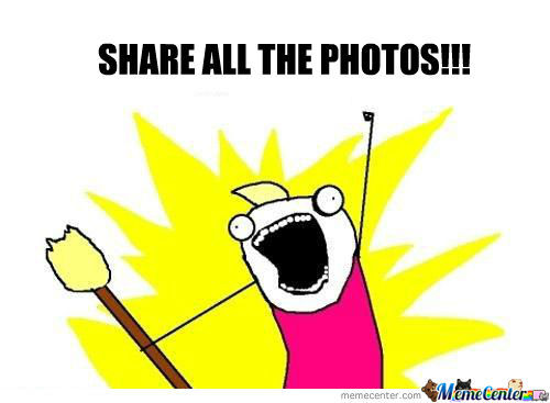 Share The Photos!!!!!!!!!!