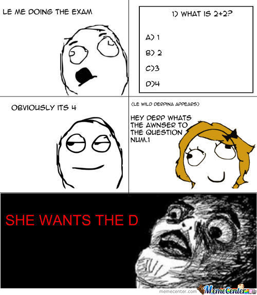 She Wants The D