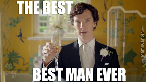 Sherlock - The Best Best Man Ever !