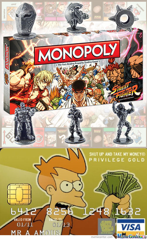 Shut Up And Take My Monopoly Money!