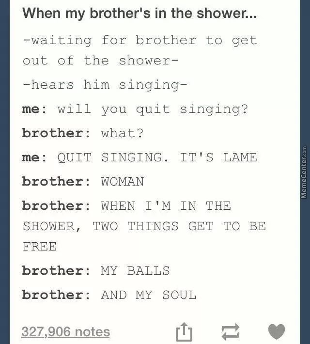 Singing Serenates The Soul... And Apparently The Balls, Too. Xd