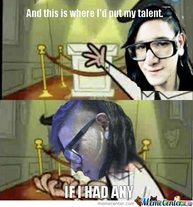 Skrillex Has No Talent