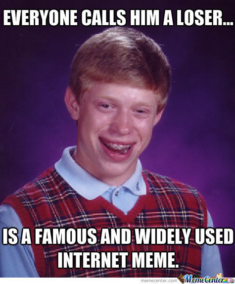 Slightly Better Luck Brian