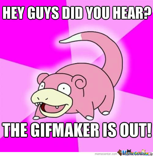 Slowpoke On Gifmaker