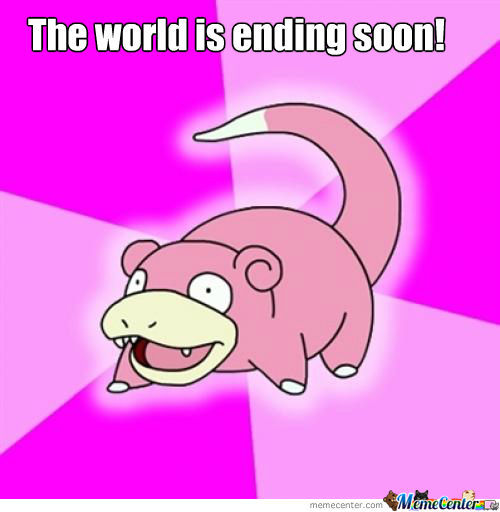 Slowpoke On World Ending