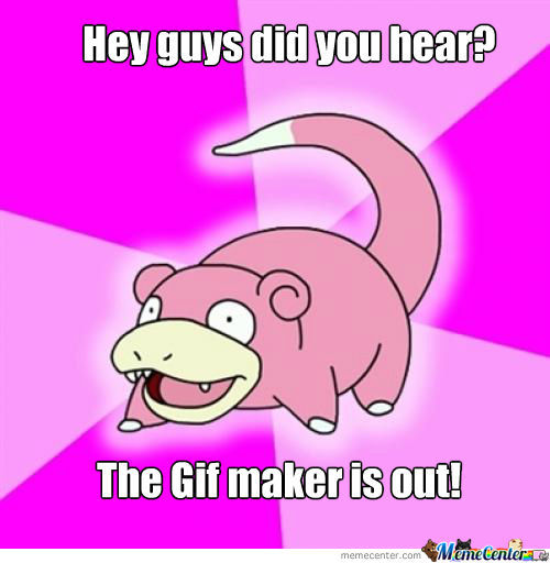 Slowpoke! Wait That's Me!! D: