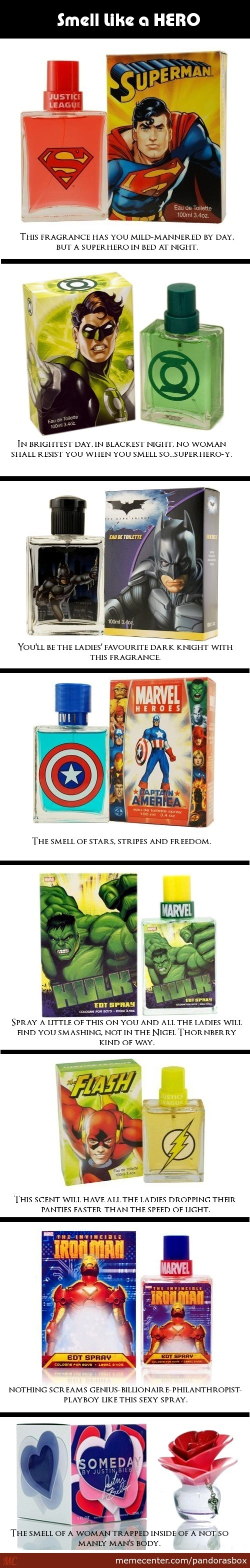Smell Like A Hero.