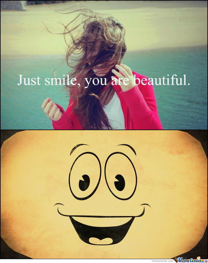 Smile... Yeah... Beautiful.