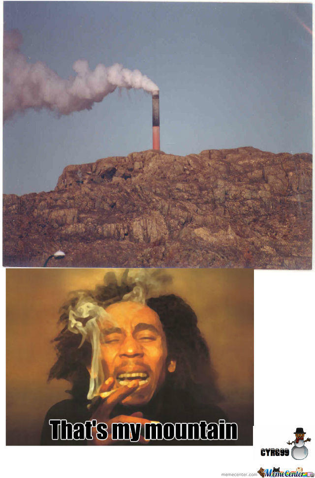 Smoing Mountain! Your Argument Is Invalid!