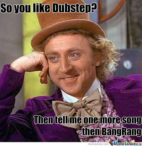 So You Like Dubstep