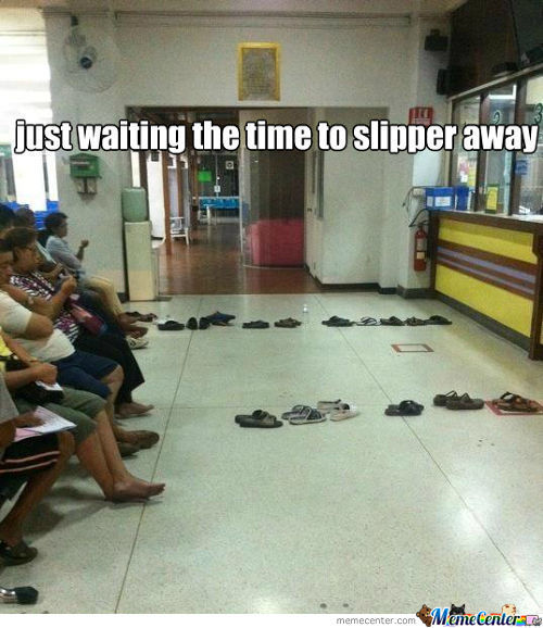 Sometime The Time Slipper Away