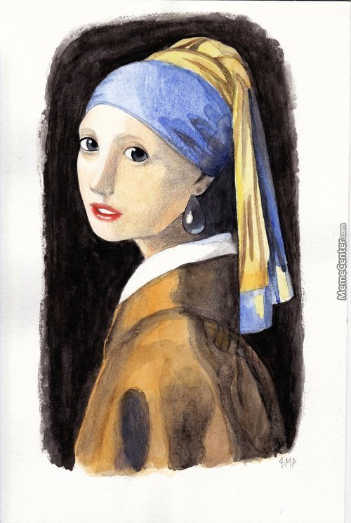 "Sorry, Not A Meme. Copy Of ""girl With A Pearl Earring"" (Mixed Media, May 2015)"