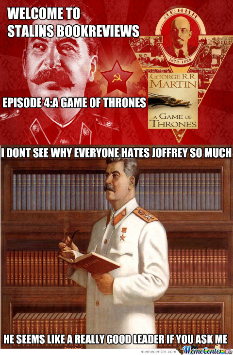 Stalin Reviews A Game Of Thrones