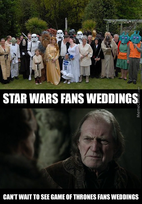 Star Wars Fans Weddings Vs Game Of Thrones Fans Weddings