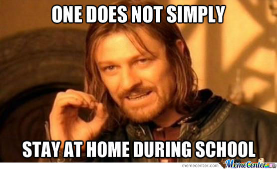 Staying Home During School Is Hard..
