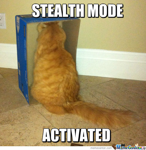 Stealth Mode Activated