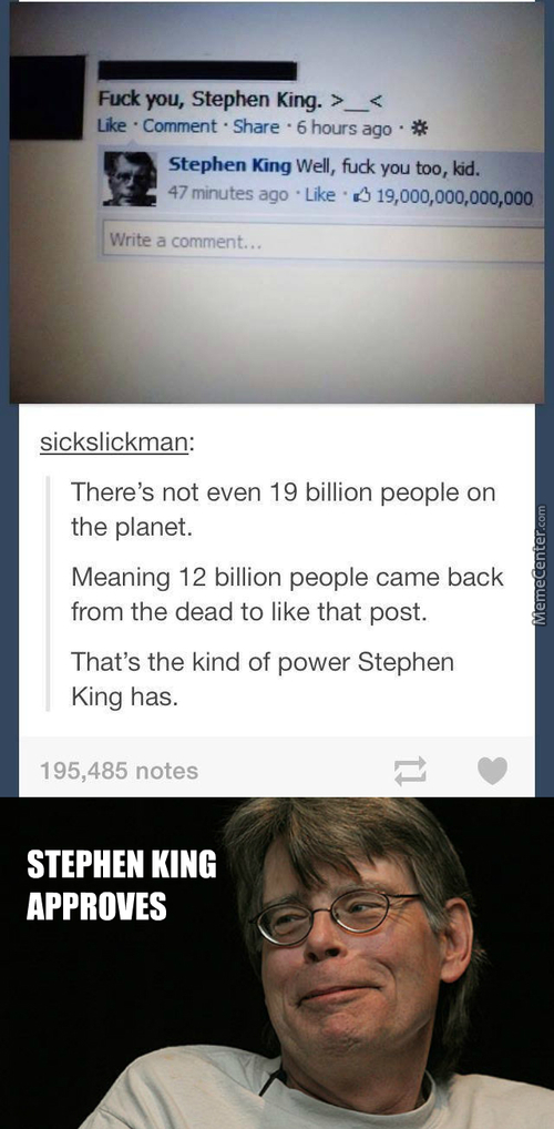 Stephen King Is The Only One With That Much Power