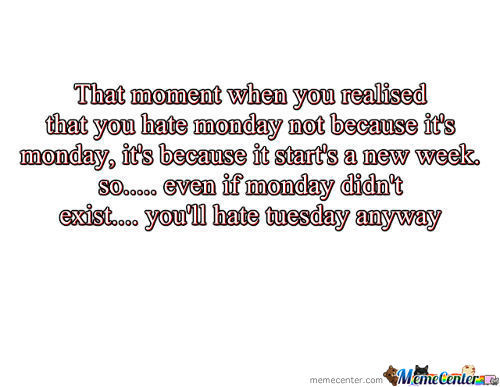 Stop Hating Mondays!