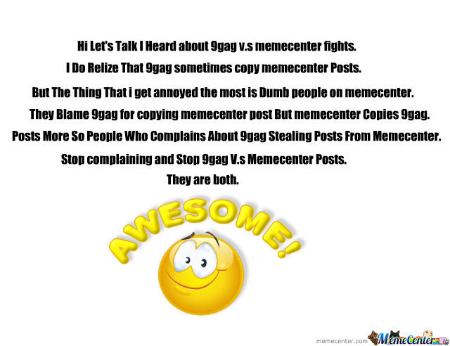 Stop Memecenter Vs 9Gag And Start Growing Up! :d