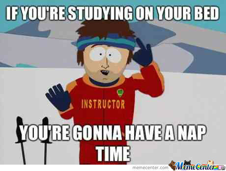 Study For Finals? Aint Nobody Got Time Fo Dat!