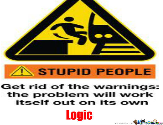 Stupid People Logic