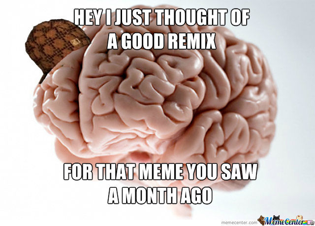 Stupid Scumbag Brain