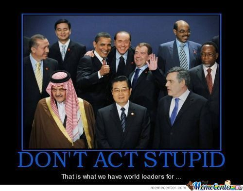 Stupid World Leaders