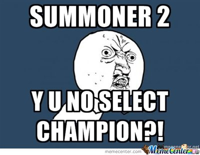 summoner y u no league of legends