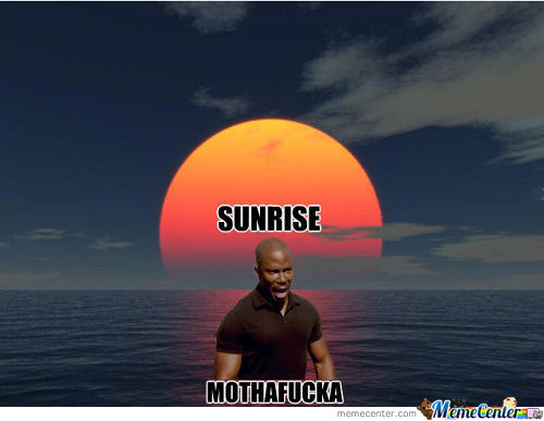 Sunrise Mothafucka