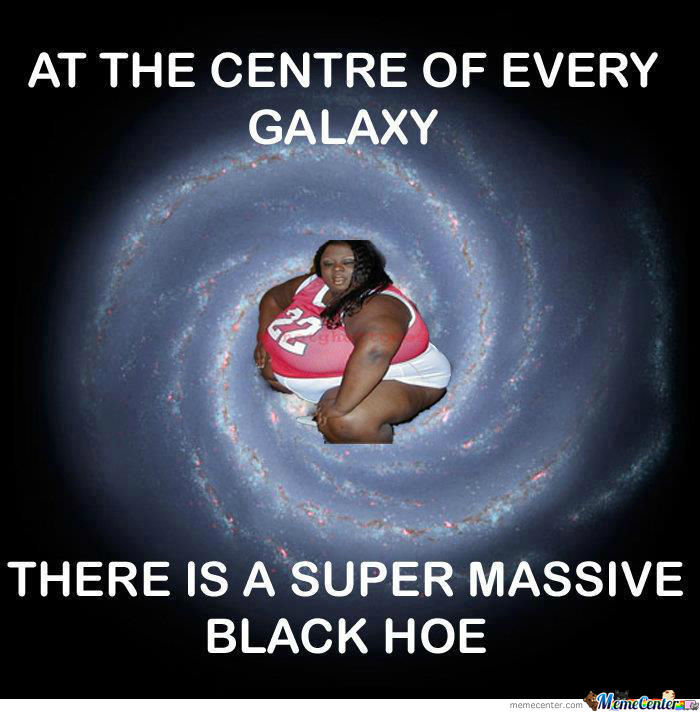 Super Massive Black Hoe