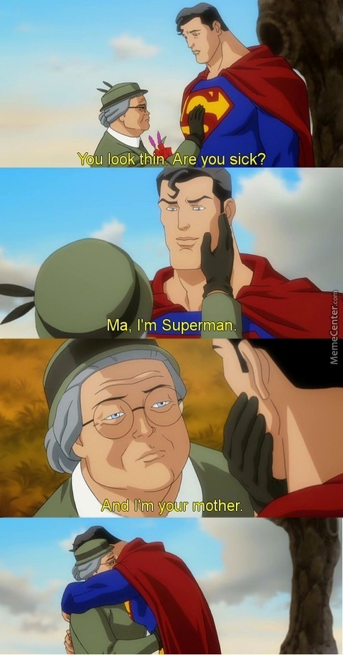 Superman And Mother