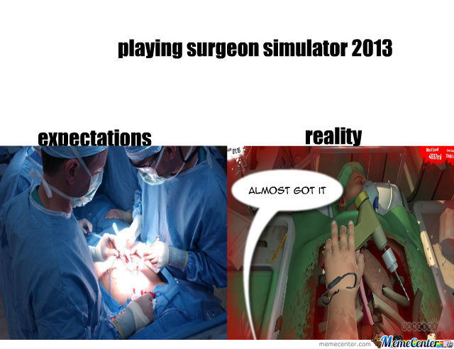 [Surgeon Simulator: Experience Reality] x-post from /r ...