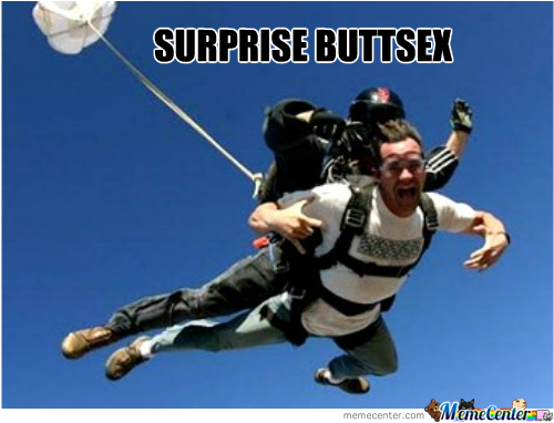 Surprise Buttsex Can Come Anytime
