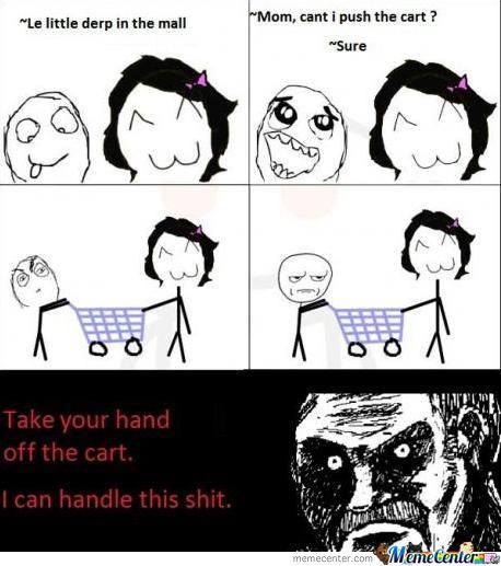 Take Your Hand Off The Cart.