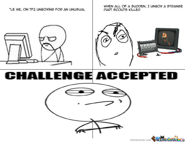 Tf2, Challenge Accepted.
