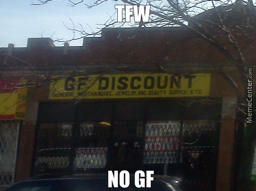 Tfw No Gf (Note That The Store Is Closed)