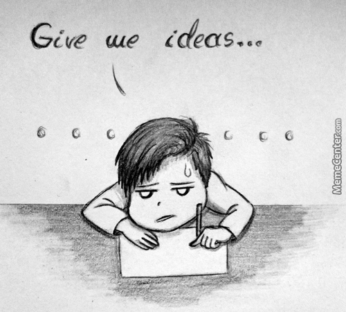 Tfw No Ideas Given...