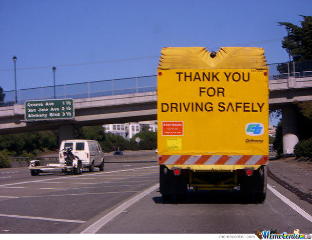 Thank You For Driving Safely