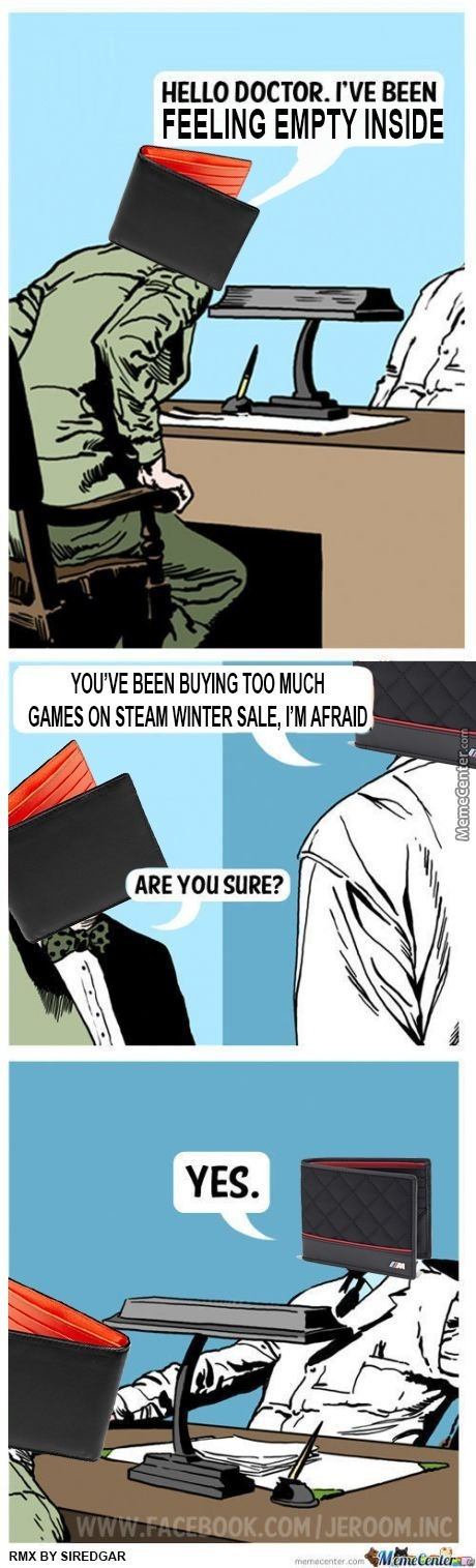 Thank You Lord Gaben For Your Steam Winter Sales, Now I Don't Have Money For Food