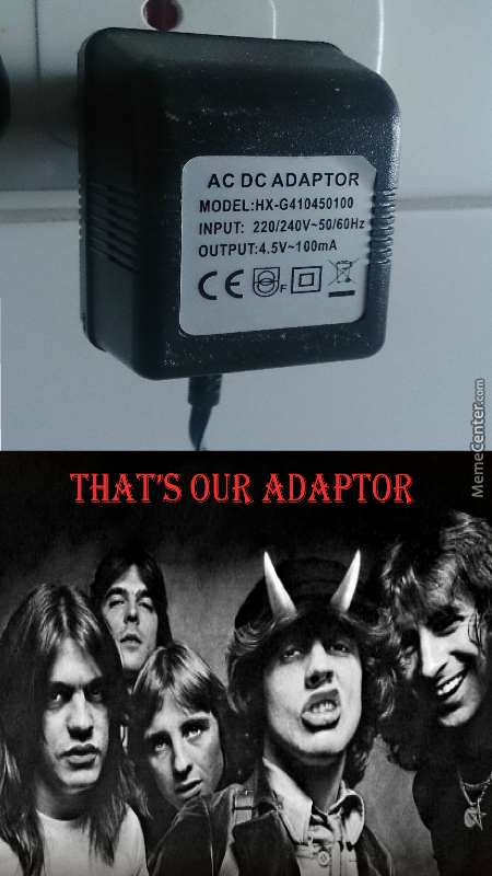 That's Our Adaptor!